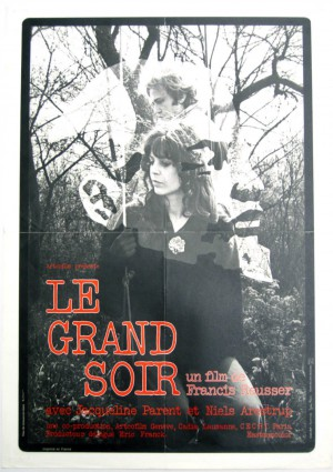 « Le Grand Soir» un film de «Francis Reusser» (1976) Production : Artco-Film, Cadiat, Centre Européen Cinéma-Radio-Télévision (CECRT)