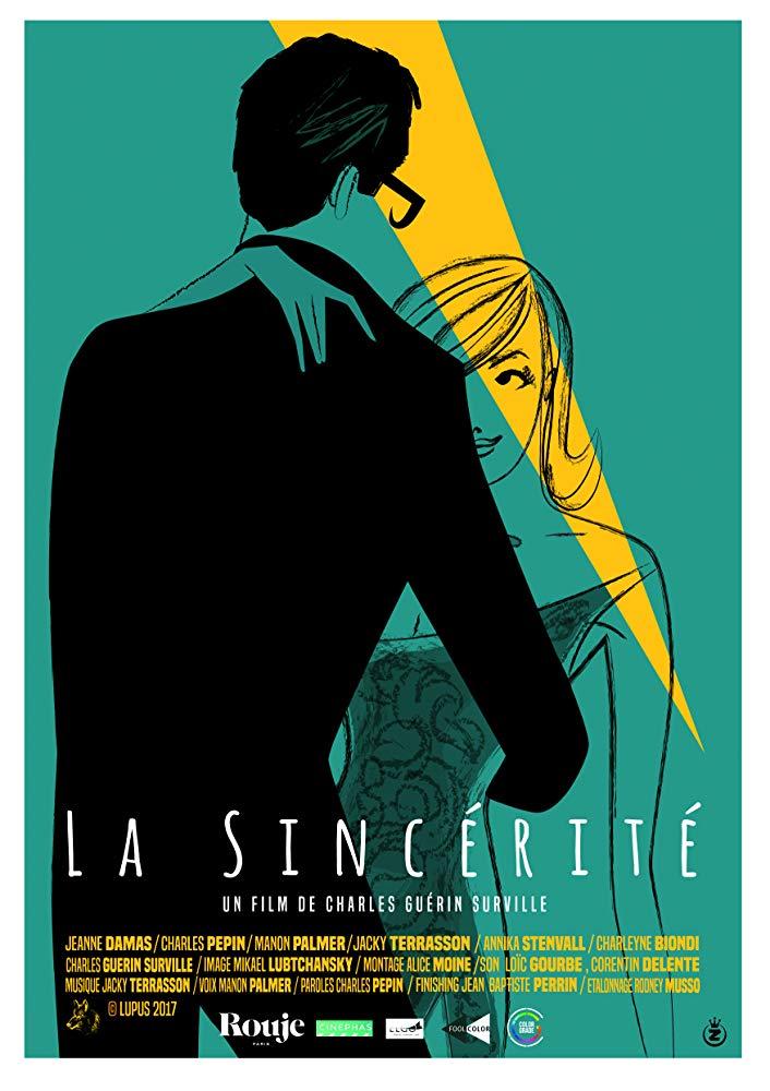 «La Sincérité» un film de «Charles Guérin Surville» (2017) Production : Lupus